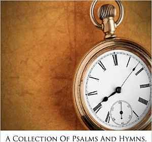 A Collection of Psalms and Hymns, for the Use of St. Mary's, St. Giles's, and Trinity Churches, Reading