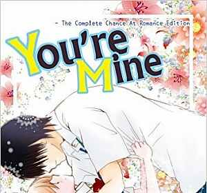 You're Mine  -The Complete Chance At Romance Edition (Vols.1-7) (English Edition)