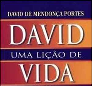 David. Uma Lição de Vida e de Marketing