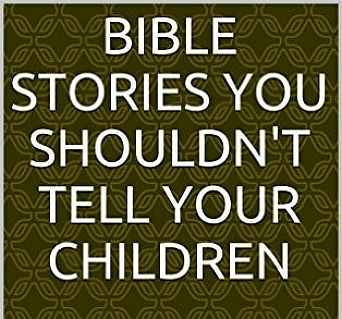 Bible Stories You Shouldn't Tell Your Children (English Edition) áudio-livro