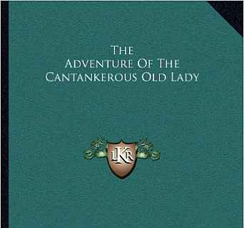 The Adventure of the Cantankerous Old Lady áudio-livro